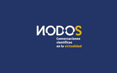 NODOS: Conversaciones científicas en la virtualidad